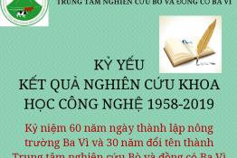 KỶ YẾU KẾT QUẢ NGHIÊN CỨU KHOA HỌC CÔNG NGHỆ 1958 – 2019